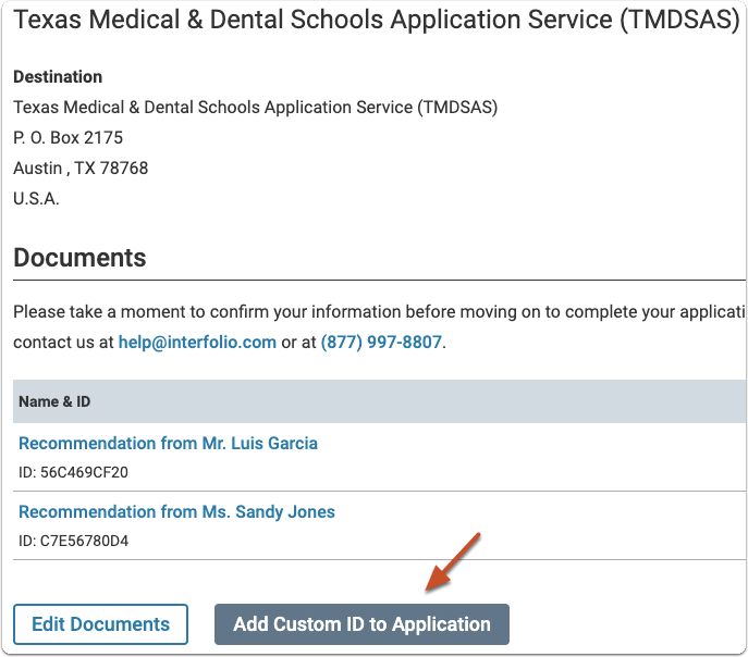 "Add the TMDSAS ID to the delivery by clicking ""Add Custom ID to Application"""