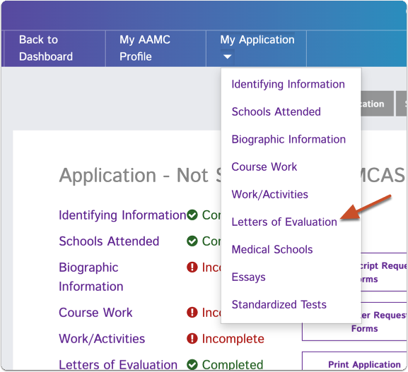 "Navigate back to the AAMC application, click on ""My Application"" and select ""Letters of Evaluation"" from the dropdown menu"