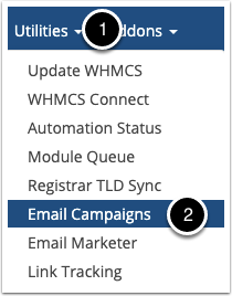 Utilities > Email Campaigns