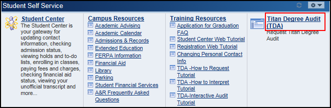 Student Self Service section with Titan Degree Audit link highlighted