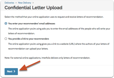 "Select the method that the online application uses to request and receive letters of recommendation and click ""Next"""