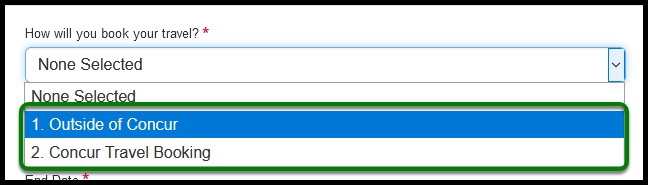 """""""How will you book your travel?"""" is zoomed in. There are two options to select from, Outside of Concur and Concur Travel Booking."""