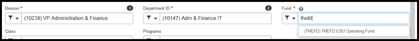 The Division and Department ID will automatically default to your division and department. You will need to select the appropriate Fund code. THEFD is select in the Fund field.