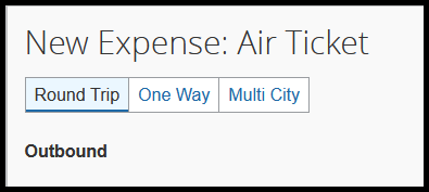 Under New Expense: Air Ticket, you can select if your air ticket will be round trip, one way, or multi-city.