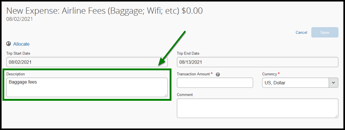 """Expense Type option is selected as Airline Fees. The description textbook is highlighted with a green square, and within the box there is the following text, """"Baggage fees."""""""