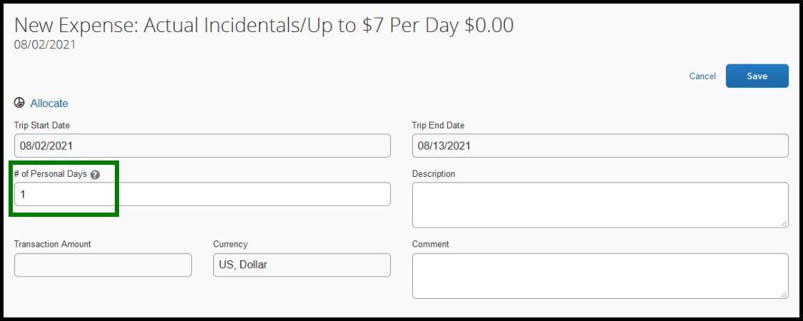 There are three options; Trip start date, number of personal days, and transaction amount. Number of personal days is highlighted with a green square.