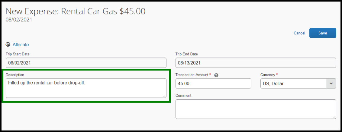 Within the rental car gas expense type, there is a green square highlighting the description text box. Within this text box, the following is written; fill up rental car before drop-off.