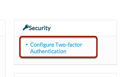 """1.  Navigate to the Admin Section, and click """"Configure Two-Factor Authentication""""."""