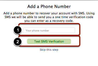 """7. Add a Phone Number, and click """"Test SMS Verification"""". You may also skip this step."""