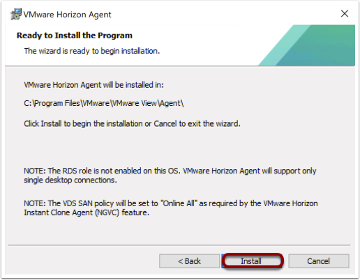 Install the Horizon agent for Windows 10 image.
