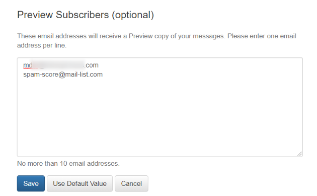 Enter one or more email addresses on each line where you want to receive Preview Messages: