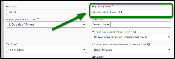 Naming a Travel Request (One-Time Travel). There is a green arrow pointing towards the Request/Trip Name field.