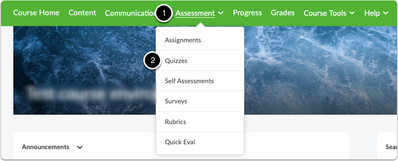 Click Assessment, then click Quizzes