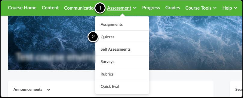 Click Assessment, then click Quizzes