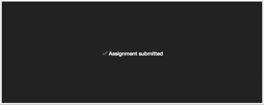 Assignment submitted icon that will appear once your assignment is complete