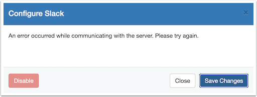 An error occurred while communicating with the server. Please try again