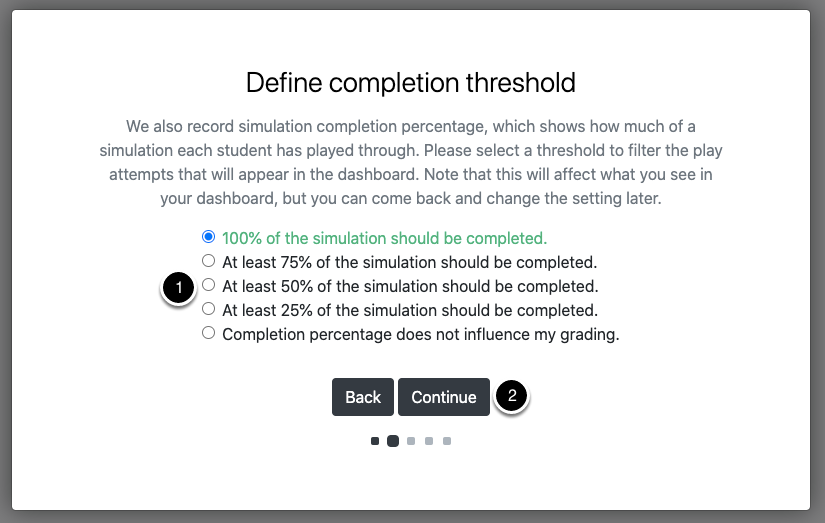 Select a completion threshold