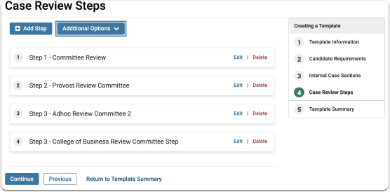 Return to the Case Review Steps page to review the workflow steps. Repeat the above process as for any additional unit committees (those that are not at the Campus Level) as necessary.