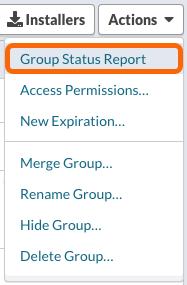 Actions menu > Group Status Report