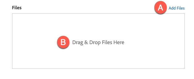 Files option: A) Add Files link, B) Drag & Drop Files Here link