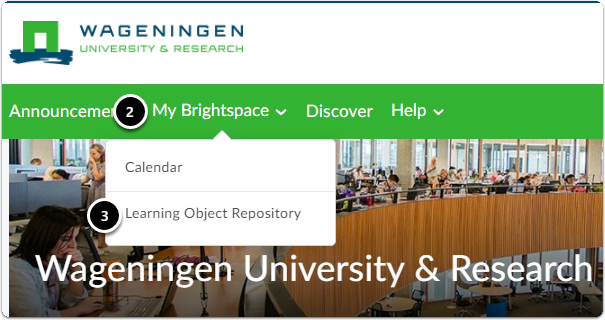 Click on My Brightspace then in the drop down menu Click on Learning Object Repository
