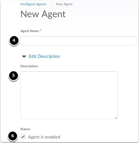 New agent screen. Add agent name and (optional) description. Set the status of the agent.
