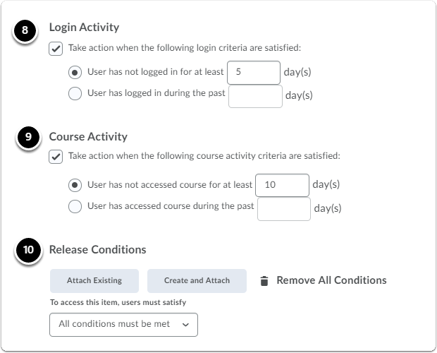Set login activity, course activity and/or release conditions.