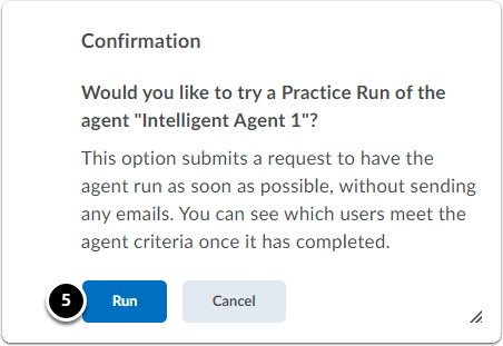 Confirmation popup window. Click Run to run the agent.