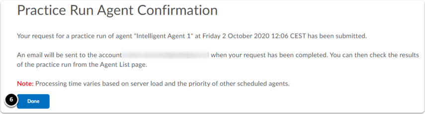 Agent run confirmation. Click Done to continue.