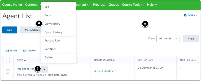 agent list homepage. Click the arrow next to agent's name and then click view history.
