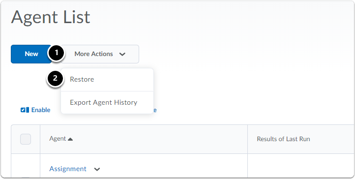 agents list homepage. Click More actions and then Restore.