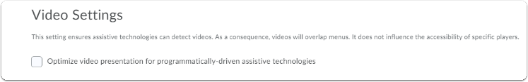 Video settings, tick the box for video optimization with programmatically-driven assistive technologies