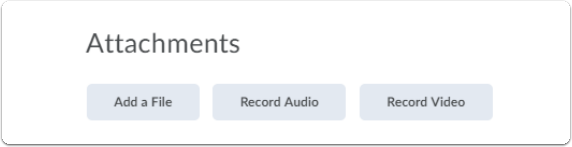 It is possible to add attachments as a file, audio or video recording