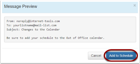 "Click the ""Preview"" button afer selecting the date and time and then click on ""Add to Schedule""."