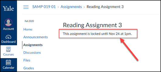 Student that view an assignment that has not opened will see a message saying that the assignment is locked until the available from date.