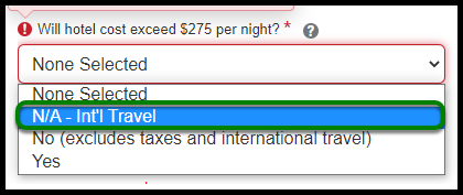Dropdown with option to select if hotel cost will exceed $275 or not.