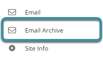 Select Email Archive from the tool menu of your site