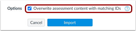 Overwrite Assessment Content