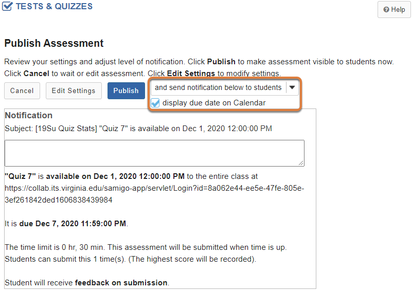 Publish Assessment screen shows email notification and due date Calendar display options.