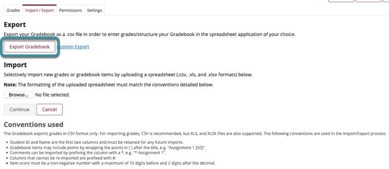 If you do not set custom parameters, select Export Gradebook