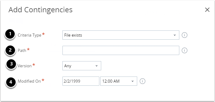 Criteria Type - File Exists/File does not exist
