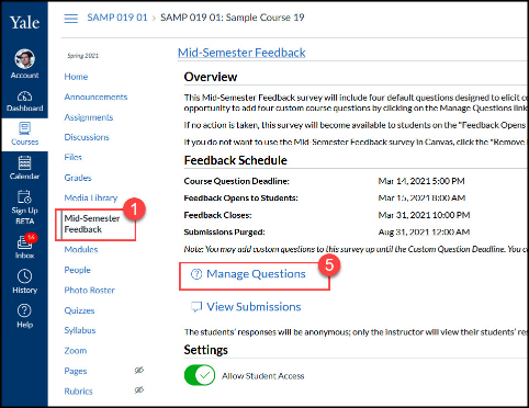 To manage the questions on the Mid-Semester Feedback survey, instructors will need to go to the Mid-Semester tool and click Manage Questions.