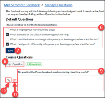 The Manage Questions area is where instructors can create new and select from default questions to appear on the course's feedback survey.