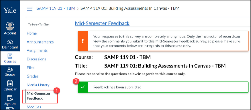Students who try to open/complete the survey a second time will only see a message showing that they have already completed the feedback.