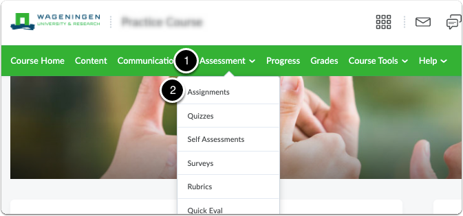 In the navigation bar click on Assessment, a drop-down menu will appear then click on Assignments