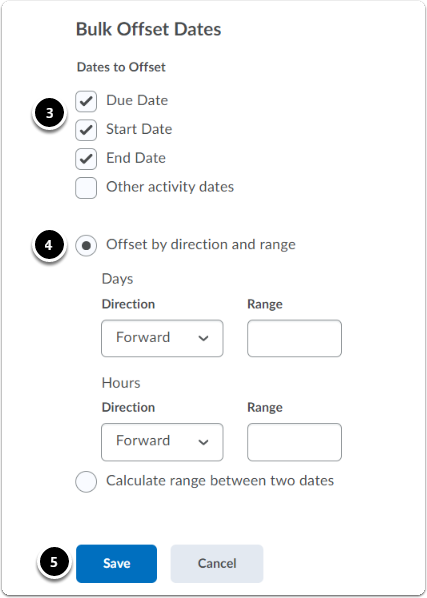 select the date categories you want to modify, select how they will be modified and click save