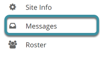 Select Messages from your site's Tool Menu
