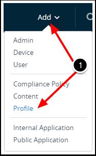 Creating Custom Profile in Workspace ONE UEM
