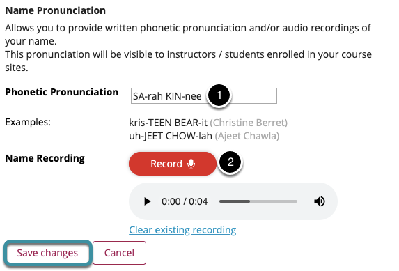 Enter and/or record your name pronunciation and select Save changes