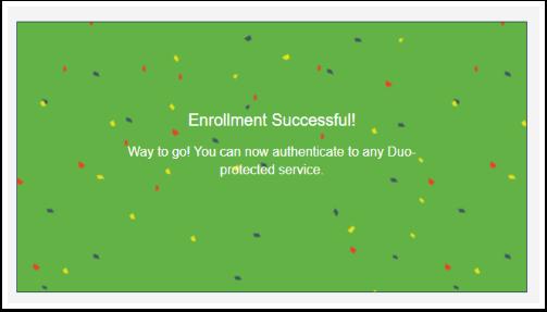 Depicts successful enrollment message